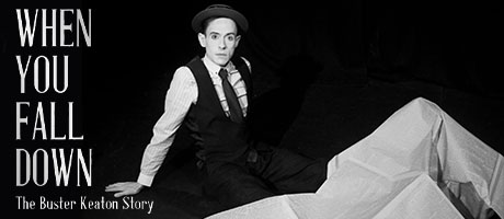 When You Fall Down: The Buster Keaton Story